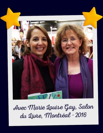 Avec Marie Louise Gay, Salon du Livre, Montréal - 2016
