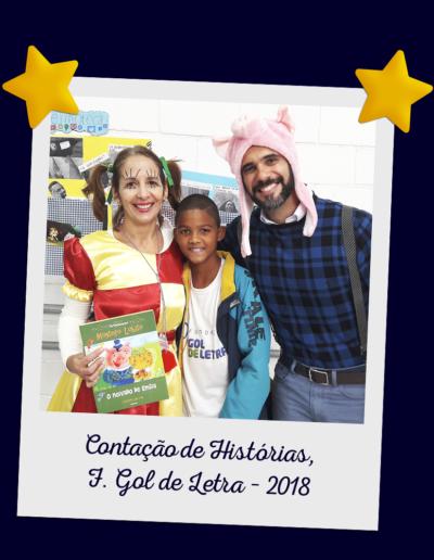 Contação de Histórias, F. Gol de Letra – 2018