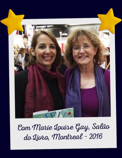 Com Marie Louise Gay, Salão do Livro, Montreal – 2016