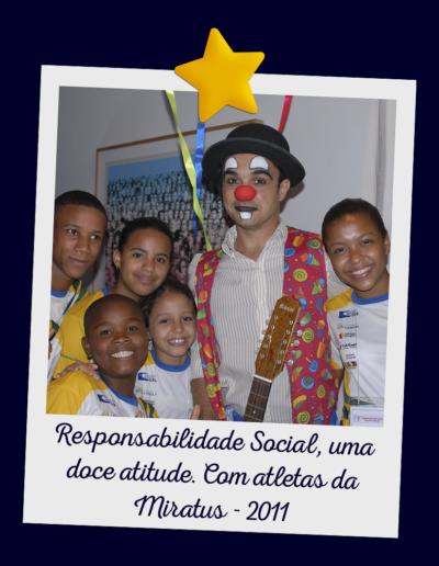Responsabilidade Social, uma doce atitude. Com atletas da Miratus - 2011