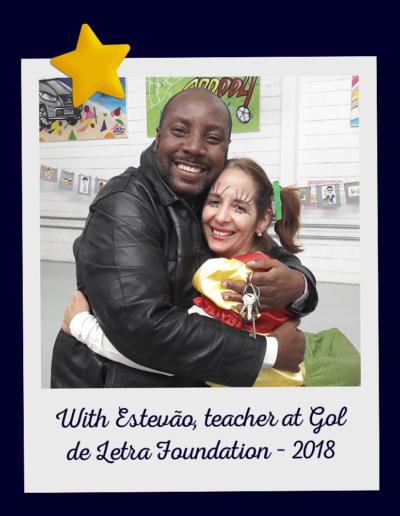 With Estevão, teacher at Gol de Letra Foundation – 2018