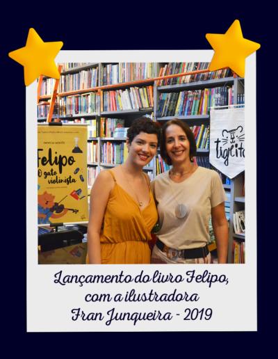 Lançamento do livro Felipo, com a ilustradora Fran Junqueira - 2019